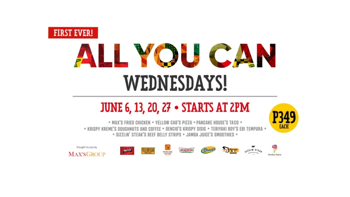 The Max's Group brings All You Can Wednesdays this June